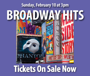 Broadway Hits in Concert on February 10